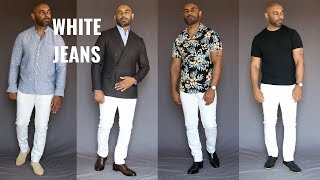 How To Wear Men's White Jeans 8 Ways/How To Style White Denim