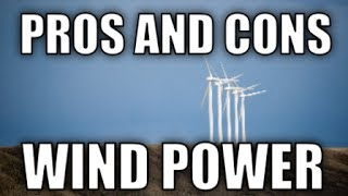 Wind Power - Environmental Effects