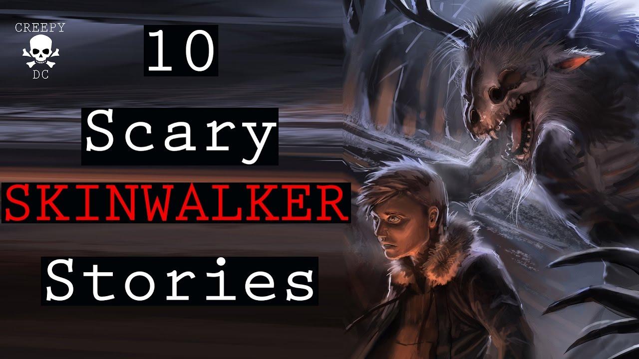 10 Scary Skinwalker Stories - YouTube