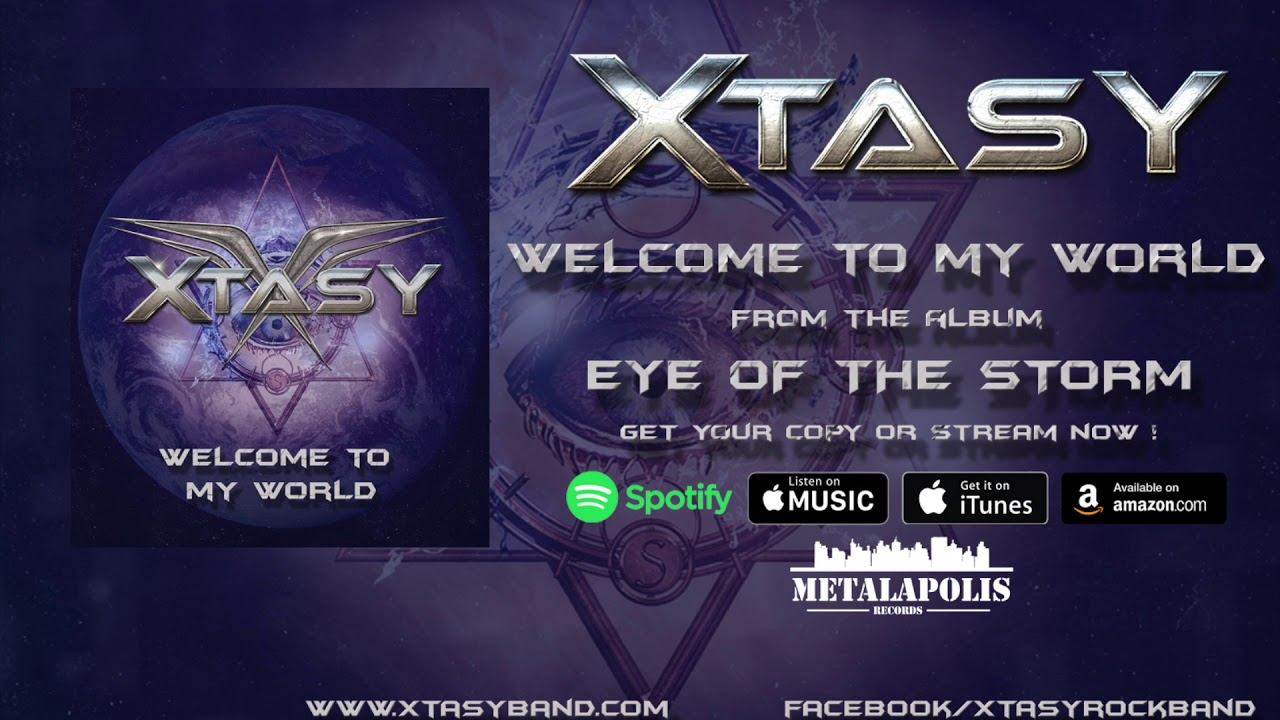 XTASY - Welcome to my world