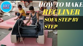#reclinersofa  how to make recliner sofa step by step