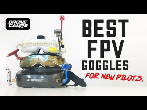 best-fpv-goggles--after-10-years-of-flying-experience