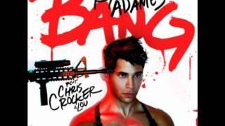 Ryan Adames ft. Chris Crocker 'BANG' [FULL NEW SONG 2011]