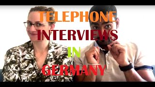 Telephone Interviews in Germany