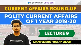 L9: Polity Current Affairs of 2019-20 | Current Affairs Round-Up | UPSC CSE/IAS | Manvendra PS