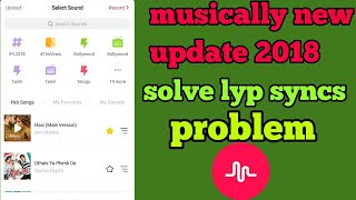 Musically New Update 2018 || Solve Lip Sync Problem