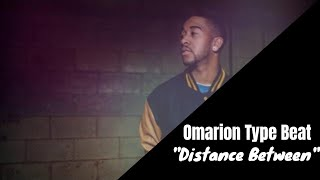 Omarion 'O' Style Beat (Distance Between)-JSoundsOnline
