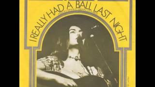 Emmylou Harris - I Really Had A Ball Last Night