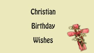 Christian Happy Birthday Wishes