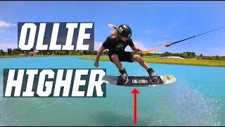 OLLIE HIGHER! - HOW TO - WAKEBOARDING