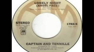 Captain & Tennille - Lonely Night Angel Face (1976)