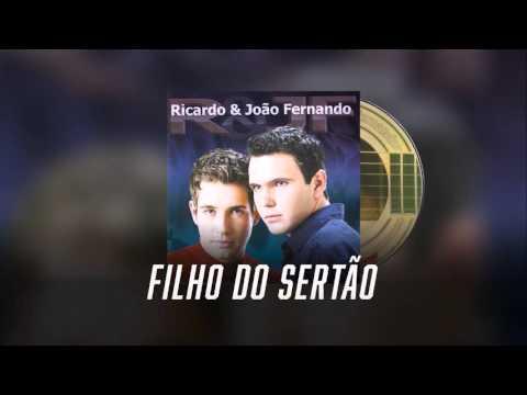 Filho do Sertão - Ricardo & João Fernando