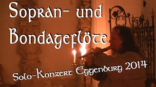 preview picture of video 'Arnulf mit Sopran und Bondageflöte in Eggenburg'