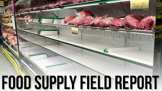 Food Supply Field Report - Meat Shortages and Dwindling Supplies