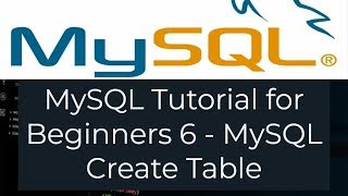 MySQL Tutorial for Beginners 6 - How to Create a Tables in MySQL (MySQL Create Table)