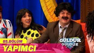 Güldür Güldür Show 85. Bölüm - Yapımcı