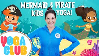Mermaids & Pirates: Yoga Club (Week 1) | Cosmic Kids