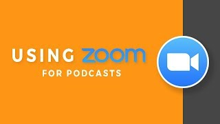 Using zoom.us for Podcasting | The Best Settings for Sound Quality