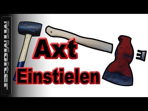Axt Einstielen wie? Werkzeug Einstielen, Hammer Einstielen Anleitung - M1Molter