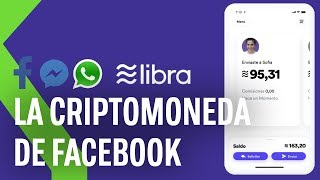 Todo lo que tienes que saber sobre 'Libra', la nueva criptomoneda e Facebook