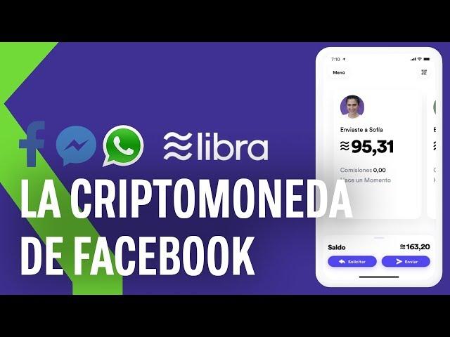 Todo lo que tienes que saber sobre 'Libra', la nueva criptomoneda e Facebook