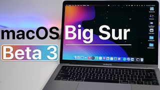MacOS Big Sur Beta 3 Is Out! - Whats New?