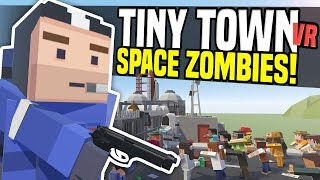 ZOMBIES ATTACK SPACE CENTER - Tiny Town VR   Zombie Apocalypse! (HTC Vive Gameplay) - Video Youtube