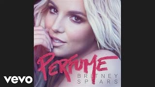 Бритни Спирс, Britney Spears - Perfume (Audio)