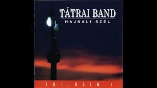 Tátrai Band   Hajnali Szél   Teljes Album 1996 HQ