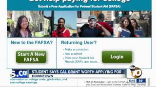 Student says Cal Grant worth applying for