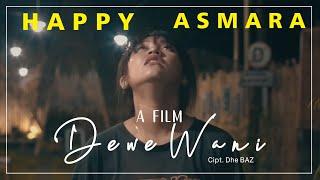 Download lagu Happy Asmara Dewe Wani Mp3