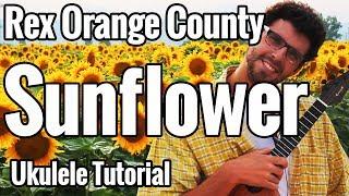 Rex Orange County   Sunflower   Ukulele Tutorial With Play Along