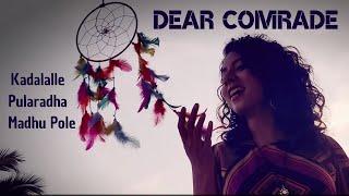 𝕸𝖆𝖌𝖎𝖈𝖆𝖑 𝕸𝖊𝖑𝖔𝖉𝖎𝖊𝖘 - Anila Rajeev | Dear Comrade - Kadalalle|Pularadha|Madhupole Cover