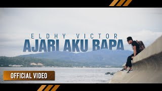ELDHY VICTOR - Ajari Aku Bapa (Official Video)