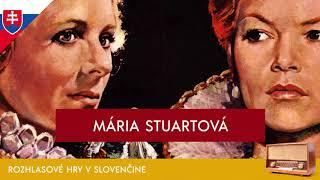 Friedrich Schiller - Mária Stuartová (rozhlasová hra / 1961 / slovensky)