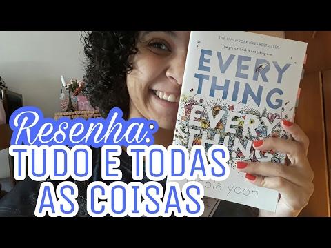 TUDO E TODAS AS COISAS (NICOLA YOON) | Livraneios