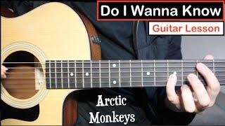Arctic Monkeys - Do I Wanna Know   Guitar Lesson (Tutorial) Riff + Chords