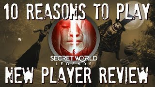 10 Reasons To Play Secret World Legends (2017) | Secret World Legends New Player Review