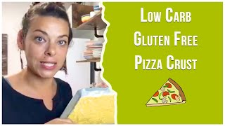 Low Carb Gluten/Dairy Free Pizza Crust