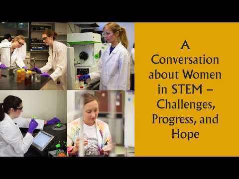 Hettinger Lecture - A Conversation About Women In STEM: Challenges, Progress, Hope