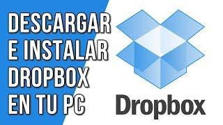 Como Descargar e Instalar DropBox para PC