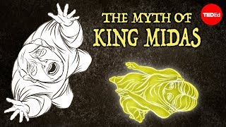 The myth of King Midas and his golden touch - Iseult Gillespie