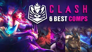 6 BEST TEAM COMPS for Clash and Flex Queue in 10.9