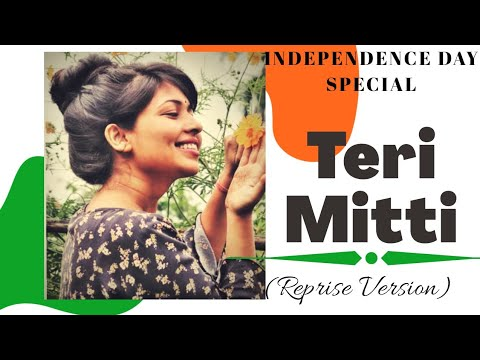 Teri Mitti (Independence Day Special)| Kesari | Cover by Muskaan