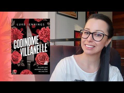 [Eu li] Codinome Villanelle, Luke Jennings | Livro que deu origem à série Killing Eve
