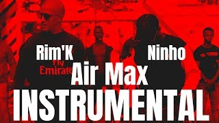 Rim'K   Air Max Ft. Ninho (Instrumental)