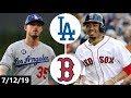 Los Angeles Dodgers vs Boston Red Sox Highlights July 12 2019 2019 MLB Season