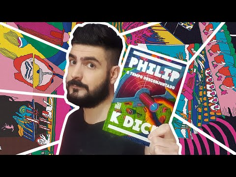 TEMPO DESCONJUNTADO - PHILIP K. DICK: RESENHA E CRÍTICA