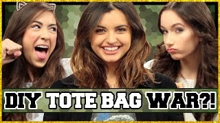 DIY Tote Bag Challenge! | DIY WARS w/  Rebecca Black, Cassie Diamond & Clarissa May
