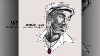 Anthony David - Red Clay Chronicles